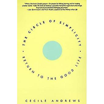 The Circle of Simplicity by Cecile Andrews - 9780060928728 Book
