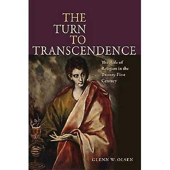 The Turn to Transcendence by Glenn W. Olsen - 9780813217406 Book
