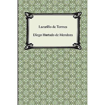Lazarillo de Tormes by Diego Hurtado De Mendoza - 9781420948035 Book