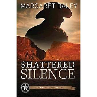 Shattered Silence by Margaret Daley - 9781426714290 Book