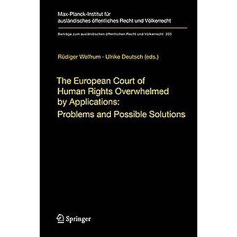Euroopan ihmisoikeustuomioistuin häkeltynyt hakemuksista - Probl