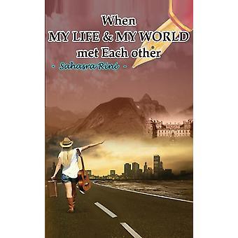 Toen MY LIFE MY WORLD elkaar ontmoette door Sahasra Rini