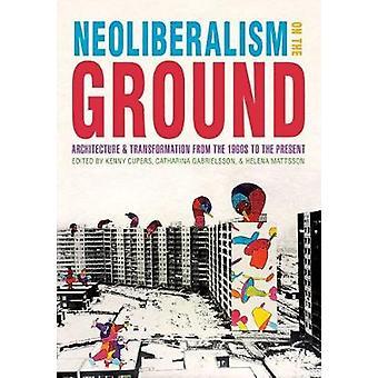 Neoliberalisme op de grond