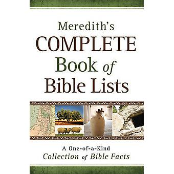 Merediths Complete Book of Bible Lists  A OneofaKind Collection of Bible Facts by Joel L Meredith