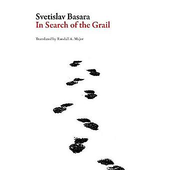 In Search of the Grail Serbian Literature