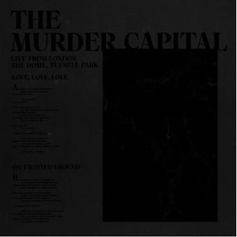 The Murder Capital - Live From London: The Dome Tufnell Park Limited Edition 12 Inch Vinyl