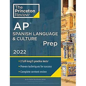 Princeton Review AP Spanish Language &Culture Prep 2022