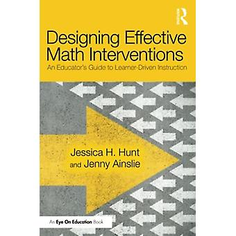 Progettare interventi matematici efficaci di Jessica H. HuntJenny Ainslie