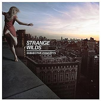 Étranges Wilds - importer des Concepts subjectifs [Vinyl] é.-u.