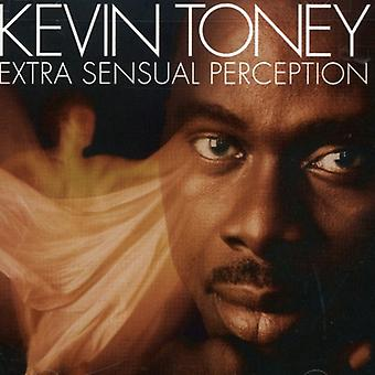 Kevin Toney - ekstra sensuelle Perception [CD] USA import