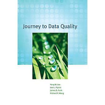 Viaggio alla qualità dei dati di Yang W. Lee - Leo L. Pipino - James D. Fun