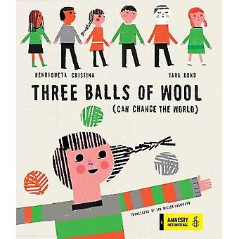 Three Balls of Wool by Henriqueta Cristina - 9781592702206 Book