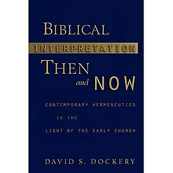 Bibelauslegung, damals und heute