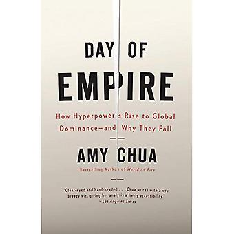 Dag av riket: hur Hyperpowers upphov till globala dominans-- och varför de faller