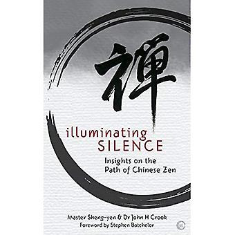 Illuminating Silence: Insights on the Path of Chinese Zen Meditation