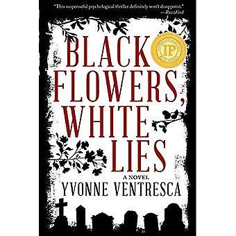 Svarta blommor, vita lögner