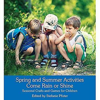 Actividades de verano y primavera vienen llueva o truene: Temporados artes y juegos para niños