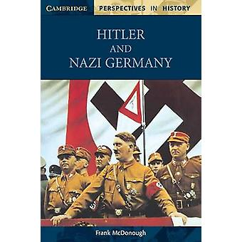 Hitler and Nazi Germany by Frank McDonough - 9780521595025 Book