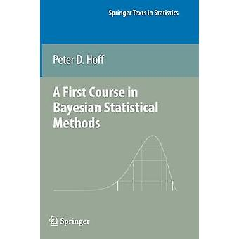 First Course in Bayesian Statistical Methods by Peter D. Hoff