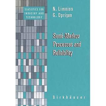 SemiMarkov Prozesse und Zuverlässigkeit von Limnios & Nikolaos