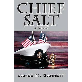Chief Salt by Garrett & James M.
