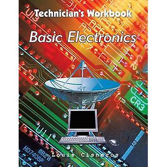 Elettronica di base cartella di lavoro tecnici di Cisneros & Louis