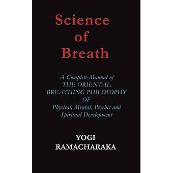 Science of Breath by Ramacharaka & Yogi
