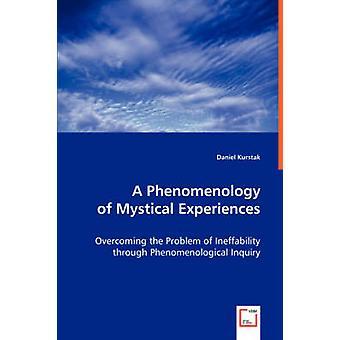 En fenomenologi av mystiska upplevelser av Kurstak & Daniel