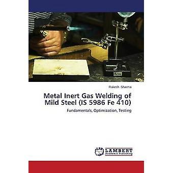 Metall-Schutzgas-schweißen von Baustahl ist 5986 Fe 410 von Sharma Rakesh