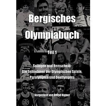 Bergisches Olympiabuch Teil 1 par Hamer & Bernd