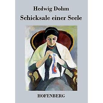 Schicksale einer Seele par Hedwig Dohm