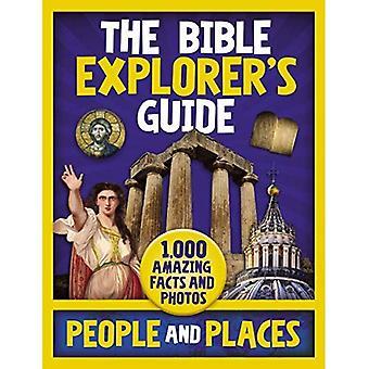 Guider les gens et les lieux de l'explorateur de la Bible: 1 000 faits étonnants et Photos