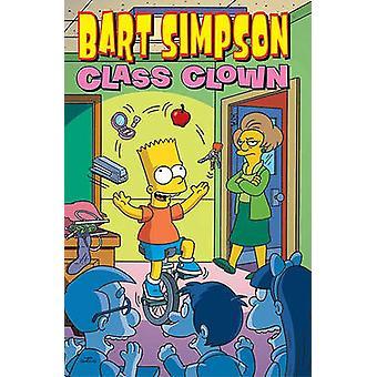 Bart Simpson Class Clown by Matt Groening - 9780061976292 Book