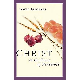 Christ in the Feast of Pentecost by David Brickner - Rich Robinson -