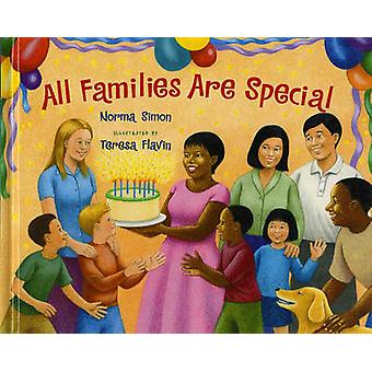 All Families are Special by Norma Simon - Teresa Flavin - 97808075217