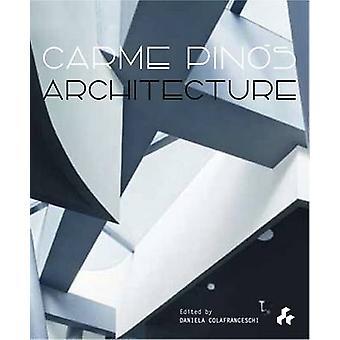 Carme Pinos - Architecture by Daniela Colafranceschi - 9781908967800 B