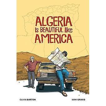Algeria Is Beautiful Like America by Olivia Burton - 9781941302569 Bo
