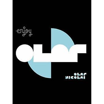 Enjoy Survive by Olaf Nicolai - Robert Klanten - Migros Museum - 9783