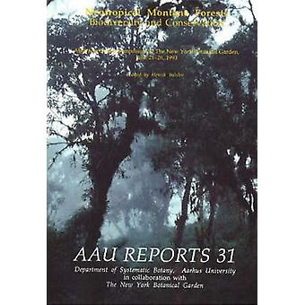 Neotropical Montane Forests - Biodiversity and Conservation - Abstract