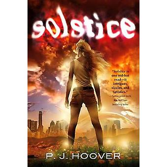 Solstice by P J Hoover - 9780765334695 Book