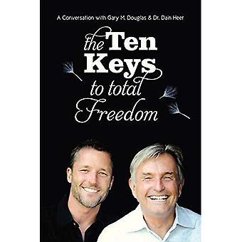 De tio nycklarna till total frihet