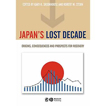 Japans Lost Decade by Saxonhouse