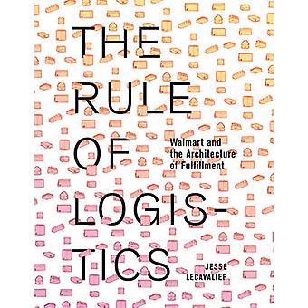 Rule of Logistics by Jesse Lacavalier