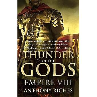 Thunder of the Gods Empire VIII von Anthony Riches