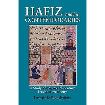 Hafiz en zijn tijdgenoten door Dominic Brookshaw