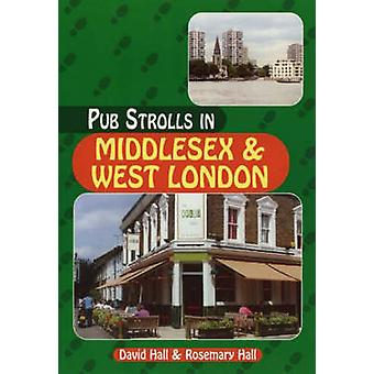 Pub Strolls in Middlesex and West London by Mike Hall