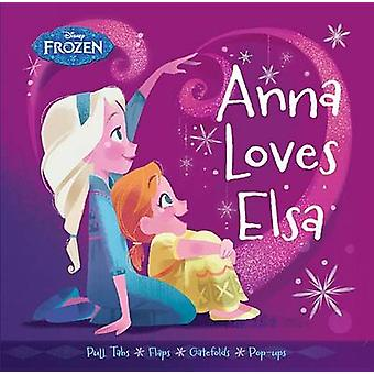 Anna Loves Elsa by Brittany Rubiano - Brittney Lee - 9781484724705 Bo