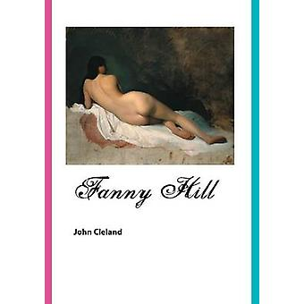 FANNY HILL MEMOIRS OF A WOMAN OF PLEASURE by CLELAND & JOHN