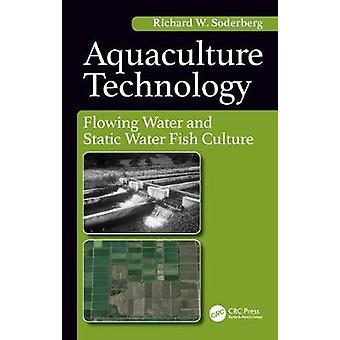 Aquaculture Technology by Soderberg W. & Richard Fisheries Program & Mansfield University & Mansfield & PA & USA