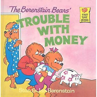 The Berenstain Bears' Trouble with Money (Berenstain Bears First Time Books